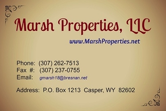 Marsh Properties, LLC Casper, WY  (307) 262-7513